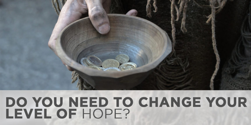Do You Need to Change Your Level of Hope?