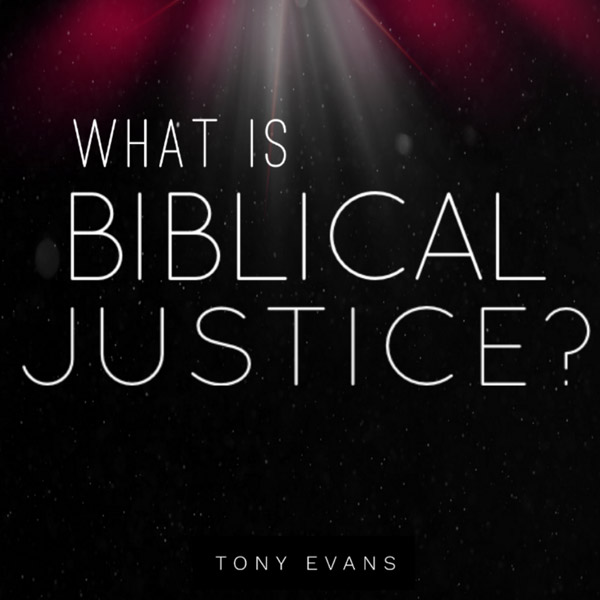 What is Biblical Justice