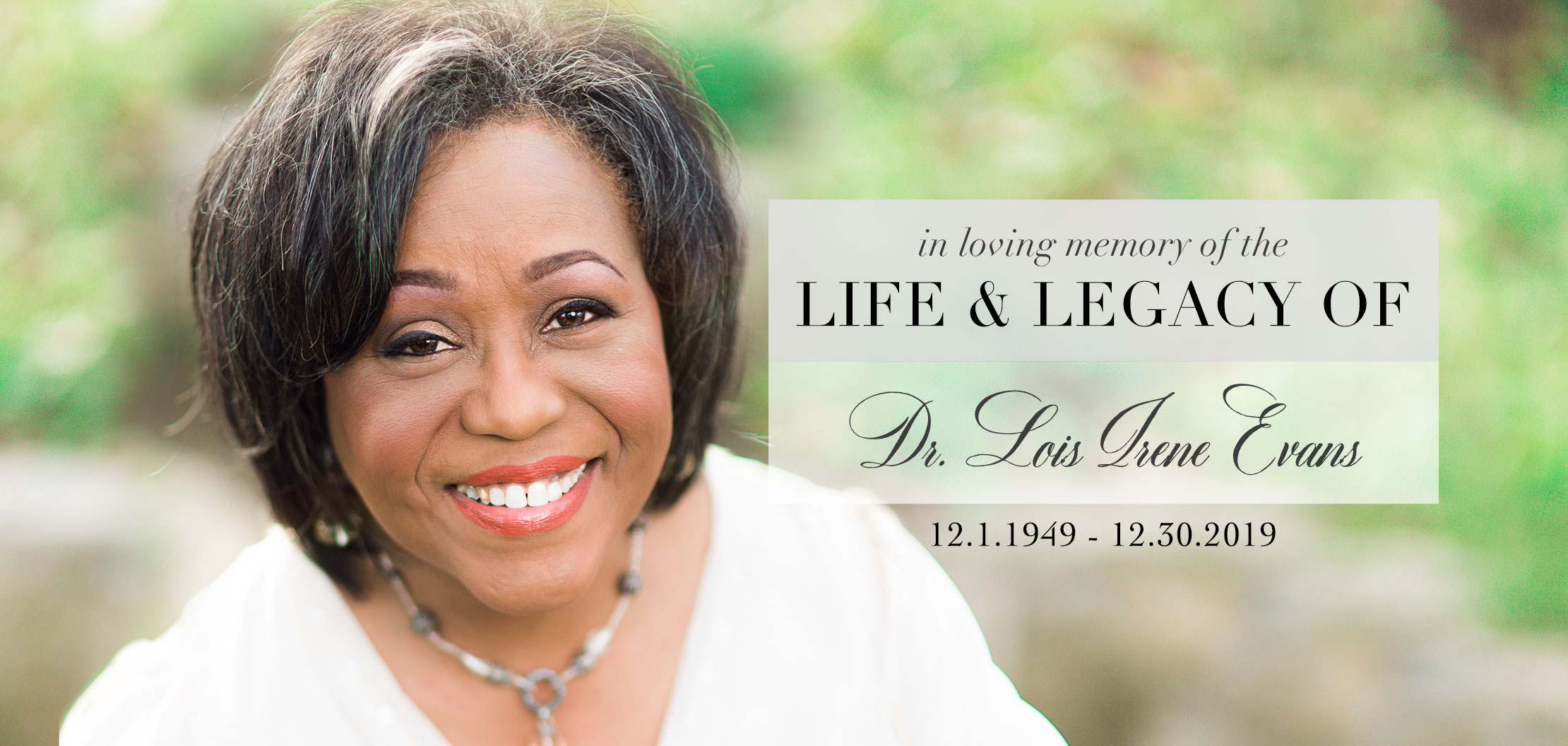Dr. Lois Irene Evans – A Celebration of Life and Legacy